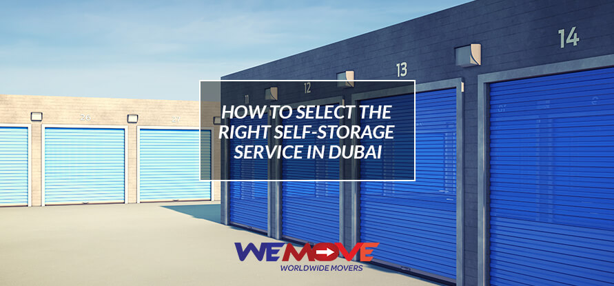 How To Select The Right Self Storage Services In Dubai