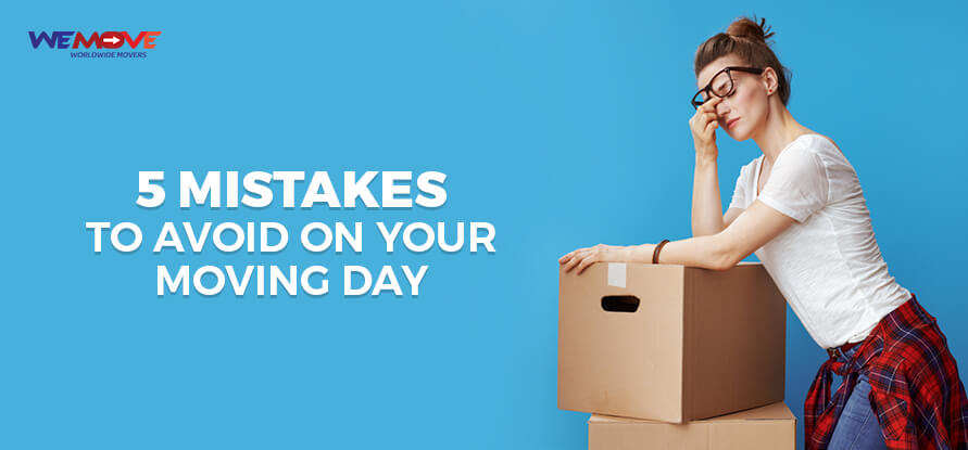 mistakes to avoid on moving dat