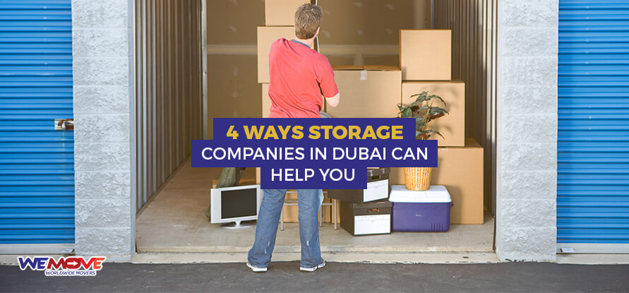 storage companies in Dubai can help you